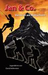 Jan & Co. - Vermisst am Matterhorn (Buch)