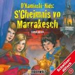 Kaminski-Kids: S'Gheimnis vo Marrakesch (CD)