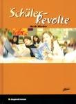 Schüler-Revolte