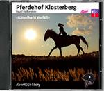 Pferdehof Klosterberg - Rätselhafti Vorfäll (CD)