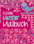 Das coole Muster Malbuch
