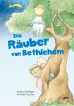 Cover Bilderbuch Die Räuber von Bethlehem