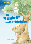 Die Räuber von Bethlehem
