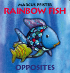Rainbow Fish - Opposites