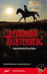 Pferdehof Klosterberg 1 - Rätselhafte Vorfälle (Buch)