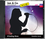 Jan & Co. - D'Casting-Show (CD)