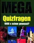 MEGA Quizfragen