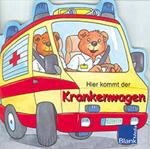 Hier kommt der Krankenwagen