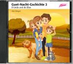 Guet-Nacht-Gschichte 2 - D'Linda und de Elias