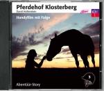 Pferdehof Klosterberg Hörspiel 3