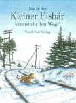 Mini-Bilderbüchlein, Kleiner Eisbär kennst du den Weg?