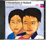 S'Chinderheim in Thailand