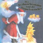 Der Weihnachtsmann und die Himmelssternchen