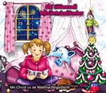 De töönendi Adväntskalender - Mir Chind us de Wiehnachtsgschicht