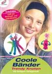 Coole Bänder – Trendy Knoten