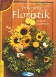 Dekorative Floristik für Herbst und Winter
