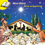 Mini-Bibel 11 - Jesus wird geboren