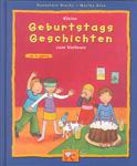 Kleine Geburtstags Geschichten zum vorlesen