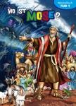 Wo ist Mose?