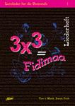 3 x 3 = Fidimaa Zusatzmaterial