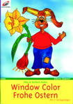 Window Color - Frohe Ostern