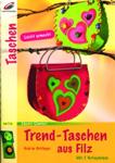 Trend-Taschen aus Filz