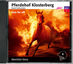 Pferdehof Klosterberg - Eine für alli (CD)
