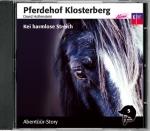 Pferdehof Klosterberg 5 - Kei harmlose Streich (CD)