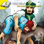 Mini-Bibel 16 - Der barmherzige Samariter