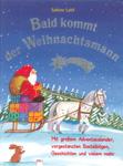 Bald kommt der Weihnachtsmann