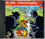 Mr. Kläx 3 - d Hammergäng