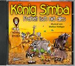König Simba - Freiheit isch nid alles