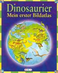 Dinosaurier - Mein erster Bildatlas