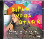 Supermegastark (Hochdeutsch)