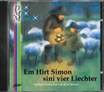 Em Hirt Simon sini vier Liechter, Weihnachts-Minimusical