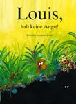 Louis, heb kei Angst!