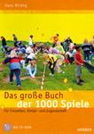 Das grosse Buch der 1000 Spiele