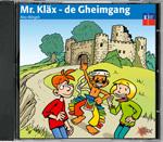 Mr. Kläx 1 - de Gheimgang