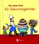 Das kleine Buch für Geburtstagskinder