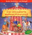 Das verzauberte Weihnachtskarussell