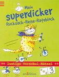 Mein superdicker Rucksack-Reise-Rateblock