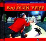 Meisterdetektiv Balduin Pfiff (CD)