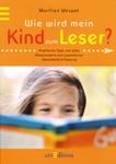 Wie wird mein Kind zum Leser?