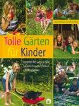Tolle Gärten für Kinder