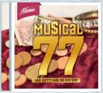 Musical 77 (Hochdeutsch)
