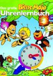 Das grosse Biene Maja Uhrenlernbuch