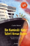 Die Kaminski-Kids: Tatort Ocean Queen (Band 19)