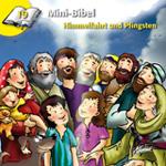 Mini-Bibel 19 - Himmelfahrt und Pfingsten