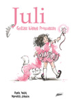 Juli - Gottes kleine Prizessin