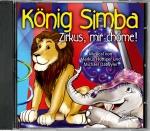 König Simba - Zirkus, mir chöme!